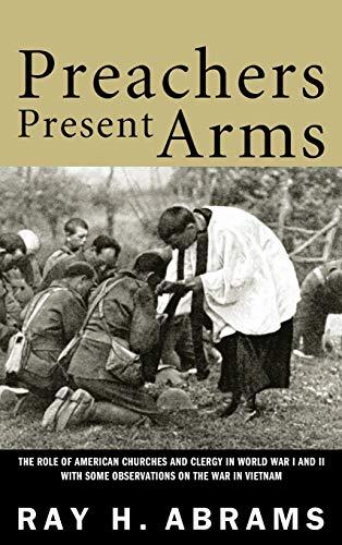 Preachers Present Arms: Abrams, Ray H