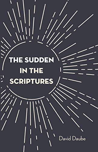 9781532679131: The Sudden in the Scriptures