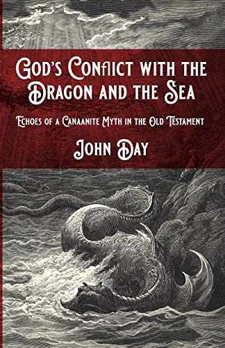 9781532692659: God's Conflict with the Dragon and the Sea: Echoes of a Canaanite Myth in the Old Testament