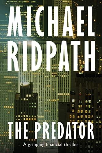 9781532702228: The Predator: A gripping financial thriller