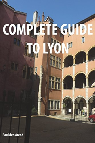 9781532706509: Complete Guide of Lyon