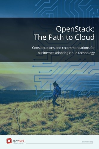 9781532709401: OpenStack: The Path to Cloud