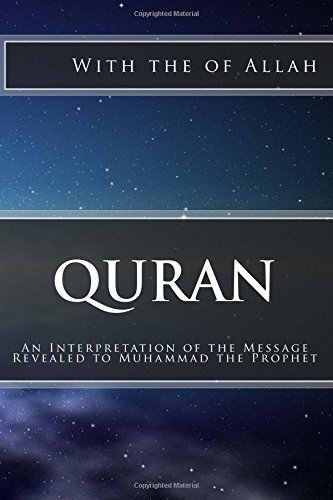 9781532712777: Quran: An Interpretation of the Message Revealed to Muhammad the Prophet