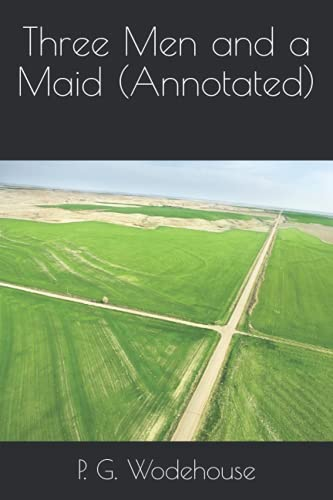 9781532716300: Three Men and a Maid (Annotated)
