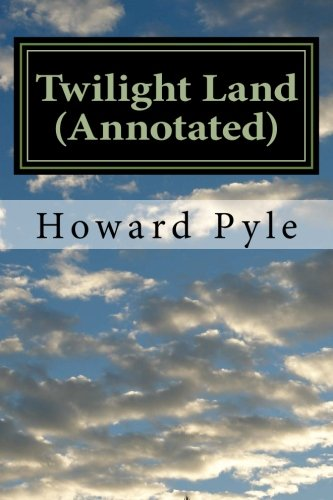 9781532716584: Twilight Land (Annotated)