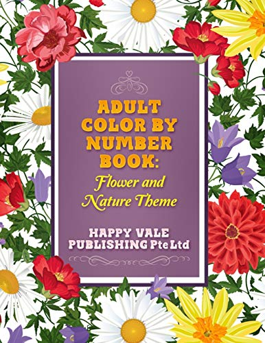 9781532717420: Adult Color By Number Book: Flowers And Nature Theme