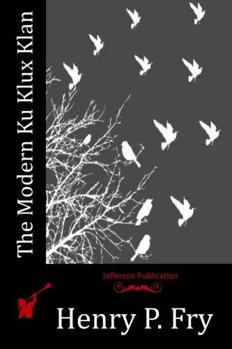 9781532719271: The Modern Ku Klux Klan