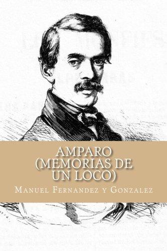 9781532720260: Amparo (Memorias de un Loco) (Spanish Edition)