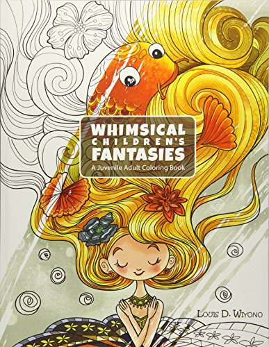 9781532720390: Whimsical Children's Fantasies: A Juvenile Adult Coloring Book