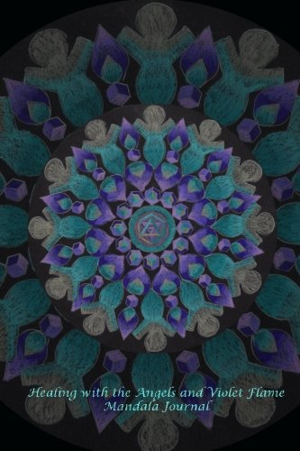 9781532720536: Healing with the Angels and Violet Flame Mandala Journal