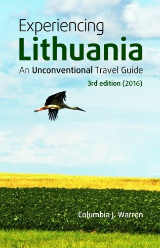 9781532725470: Experiencing Lithuania: 3rd Edition (2016)