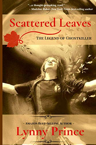 9781532728082: Scattered Leaves: The Legend of Ghostkiller (The Ghostkiller Trilogy) (Book One)