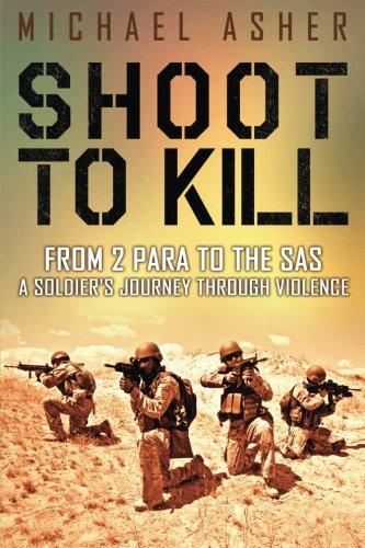 9781532731945: Shoot to Kill: From 2 Para to the SAS