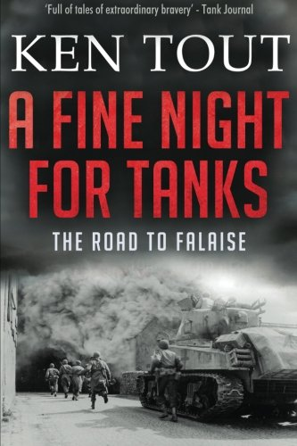 9781532732218: A Fine Night for Tanks: The Road to Falaise