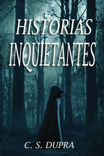 9781532732362: Historias inquietantes
