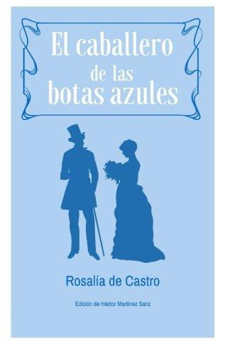 9781532734472: El Caballero de las Botas Azules: Cuento extraño (Spanish Edition)