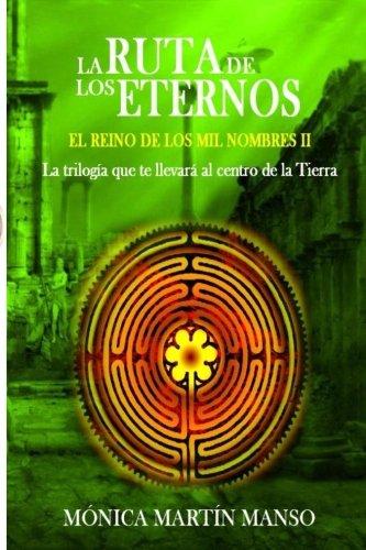 9781532735165: La Ruta de los Eternos: El Reino de los Mil Nombres (Volume 2) (Spanish Edition)