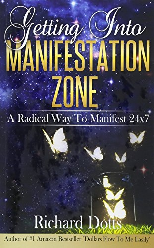 9781532736223: Getting Into Manifestation Zone