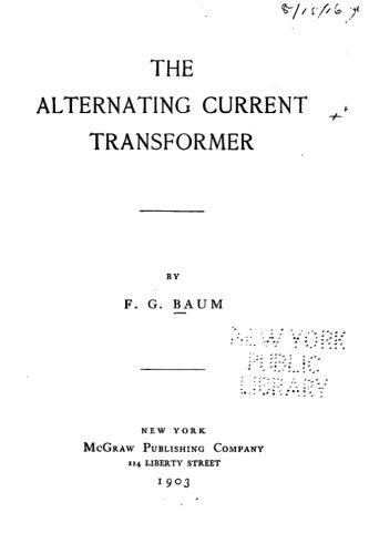 9781532737466: The Alternating Current Transformer