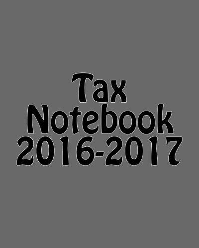 9781532738180: Tax Notebook 2016-2017