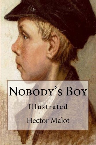 Nobody's Boy: Illustrated