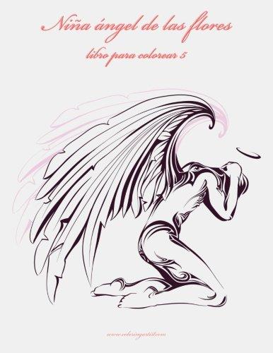9781532739743: Niña ángel de las flores libro para colorear 5: Volume 5