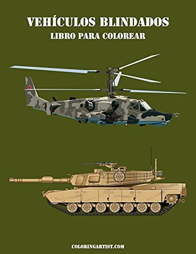 9781532740220: Vehículos blindados libro para colorear 2 (Volume 2) (Spanish Edition)