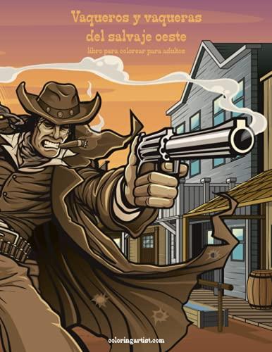 9781532741234: Vaqueros y vaqueras del salvaje oeste libro para colorear para adultos 1: Volume 1