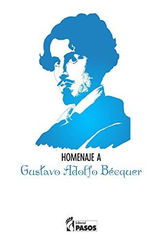 9781532741791: I Homenaje Poetico a Gustavo Adolfo Becquer Pasos Editorial (Spanish Edition)