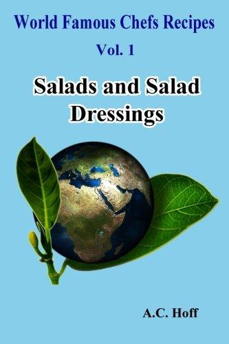 Salads and Salad Dressings: Hoff, A. C.