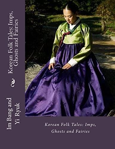 9781532742811: Korean Folk Tales: Imps, Ghosts and Fairies