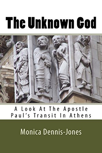 9781532743788: The Unknown God: A Look At The Apostle Paul's Transit In Athens