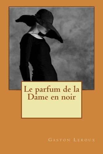9781532749025: Le parfum de la Dame en noir