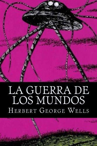 9781532749995: La Guerra De Los Mundos (Spanish Edition)