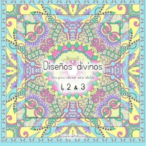 9781532750212: Diseños divinos libro para colorear para adultos 1, 2 & 3 (Spanish Edition)