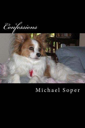 Confessions: Soper, Mr. Michael T.