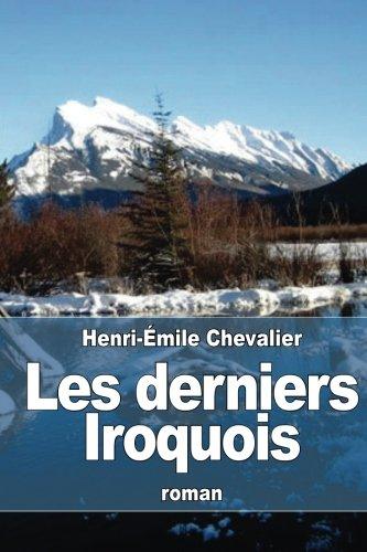 9781532757594: Les derniers Iroquois (French Edition)