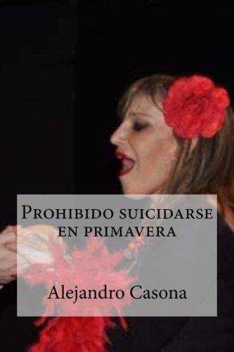 9781532759031: Prohibido suicidarse en primavera (Spanish Edition)