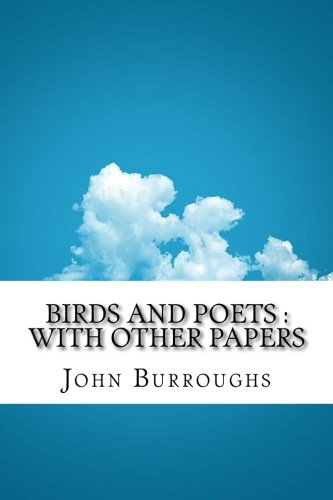 9781532770173: Birds and Poets : with Other Papers