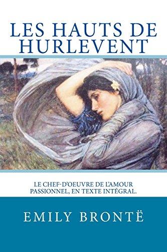 9781532776885: Les Hauts De Hurlevent