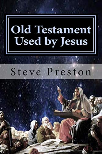 Old Testament Used by Jesus (Paperback)