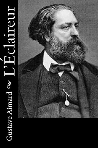 L'Eclaireur: Aimard, Gustave