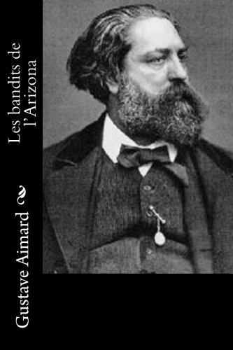 Les Bandits de L Arizona (Paperback): Gustave Aimard