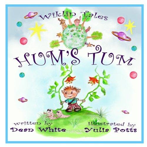 Wiklin Tales: Hum's Tum: White, Dean