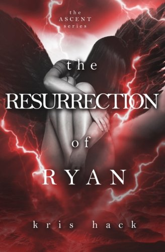 9781532794377: The Resurrection of Ryan (Ascent) (Volume 3)