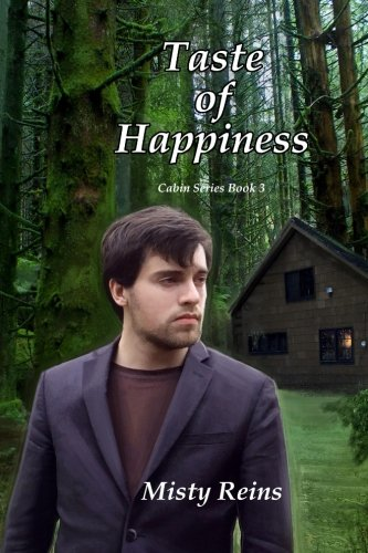 9781532797361: Taste of Happiness (The Cabin Series) (Volume 3)