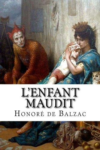 L Enfant Maudit (Paperback): Honore de Balzac