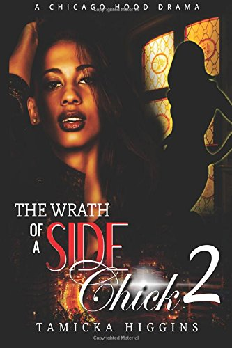 9781532803031: Wrath of a Side Chick 2: A Chicago Hood Drama