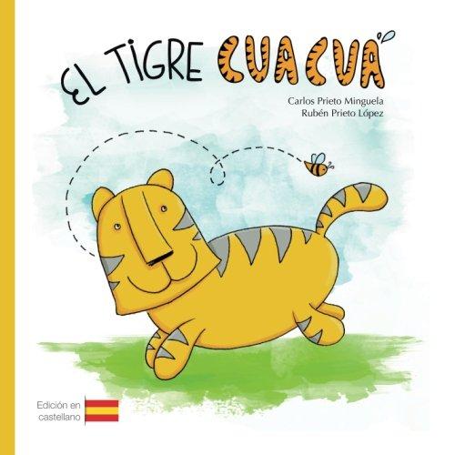 9781532803765: El tigre Cuacuá (Spanish Edition)