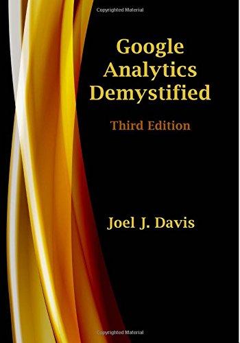 9781532804311: Google Analytics Demystified (Third Edition)